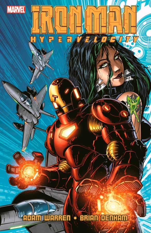 Iron Man: Hypervelocity (2007) #1, Железный Человек: Гиперскорость #1 читать комиксы онлайн