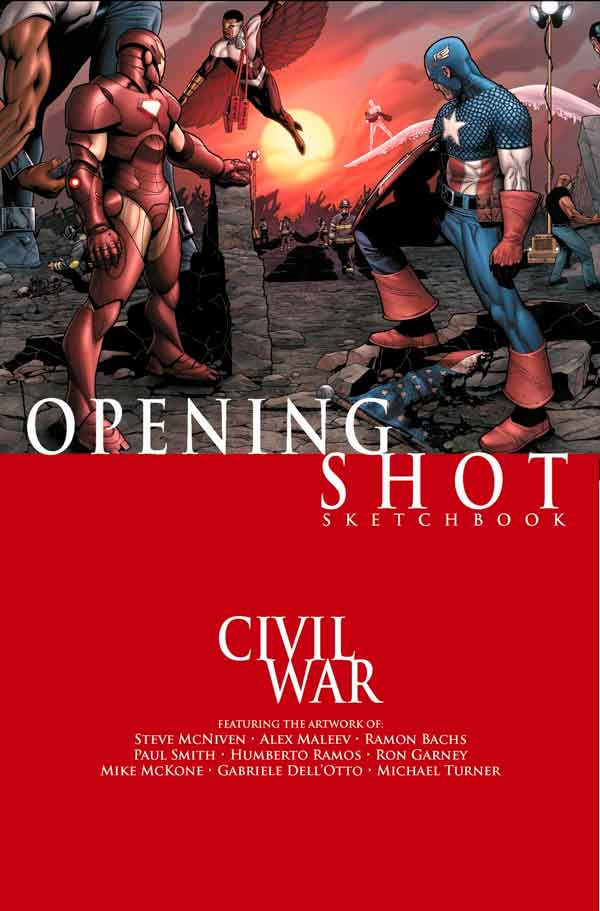 Civil War: Opening Shot Sketchbook Vol 1 #1 Гражданская Война: Первый Выстрел Зарисовки Том 1 #1 читать скачать комиксы онлайн