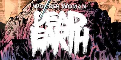 Wonder Woman - Dead Earth Vol 1, Чудо-женщина Мертвая Земля Том 1 читать скачать комиксы онлайн