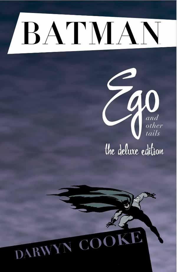 Бэтмен: Эго читать комиксы онлайн, Дарвин Кук Бэтмен: Эго