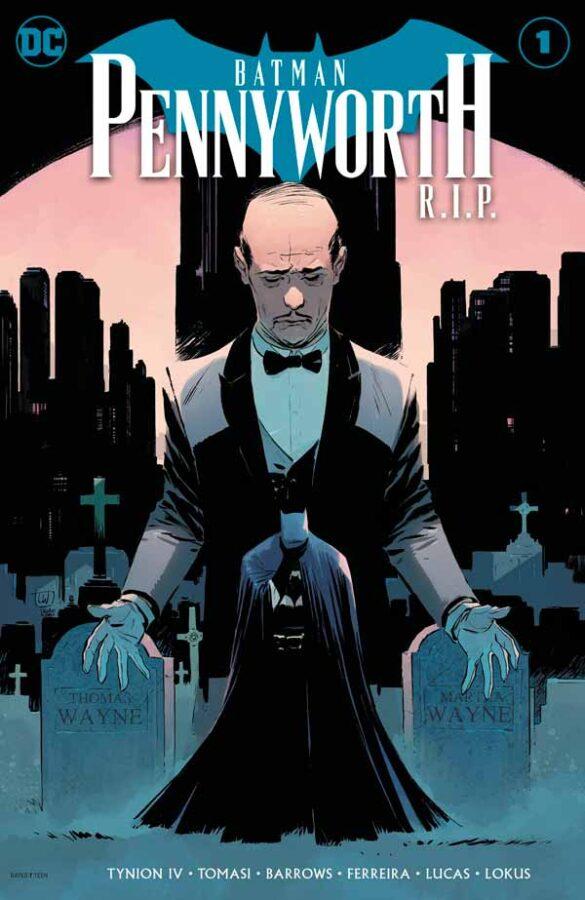 Batman: Pennyworth R.I.P. Vol 1 #1, Бэтмен: Смерть Альфреда Пенниворта Том 1 #1 читать скачать комиксы онлайн