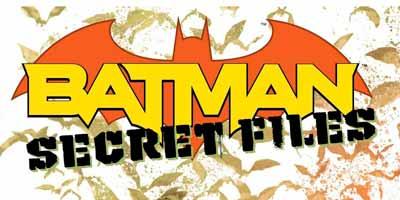 Batman Secret Files Vol 1, Бэтмен Секретные Материалы Том 1 читать скачать комиксы онлайн