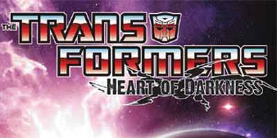 Трансформеры Том 4: Сердце тьмы, Transformers Vol. 4: Heart of Darkness читать скачать комиксы онлайн