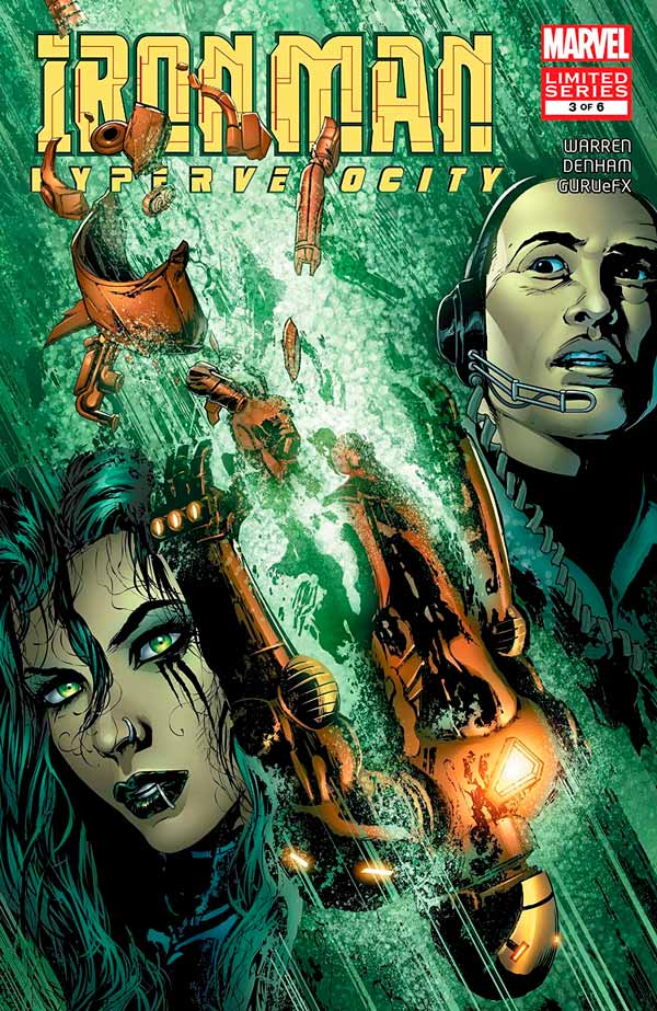 Iron Man: Hypervelocity (2007) #3, Железный Человек: Гиперскорость #3 читать комиксы онлайн