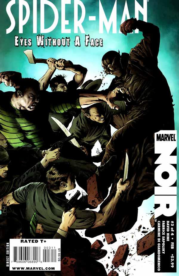Spider-Man Noir: Eyes Without A Face Vol 1 #3, Человек-Паук Нуар: Глаза Без Лица Том 1 #3 читать скачать комиксы онлайн