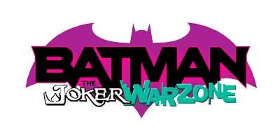 Batman: The Joker War Zone Vol 1, Бэтмен: Зона Войны Джокера Том 1 читать скачать комиксы онлайн