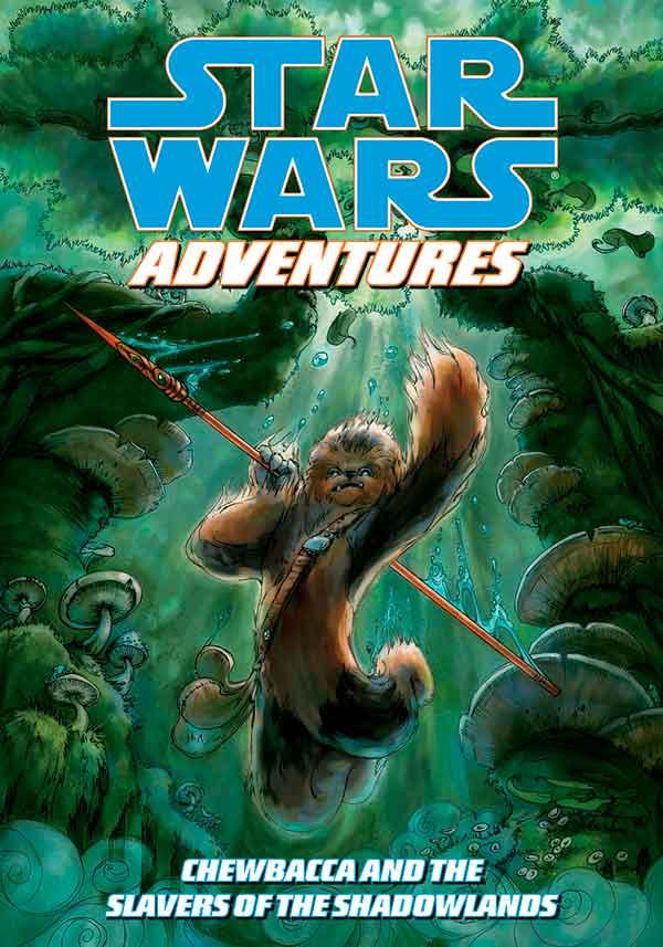 Star Wars Adventures Chewbacca and the Slavers of the Shadowlands #1, Звёздные войны: Приключения Чубакка и работорговцы из Тёмных Земель #1 читать комиксы онлайн