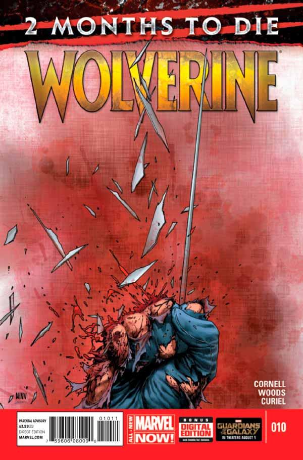 Wolverine Vol 6 #10 - Two Months To Die: The Last Wolverine Story Part 1 of 3,Росомаха Том 6 # 10 - Два месяца до смерти: Последняя история Росомахи, часть первая из трех, Смерть Росомахи Марвел комиксы