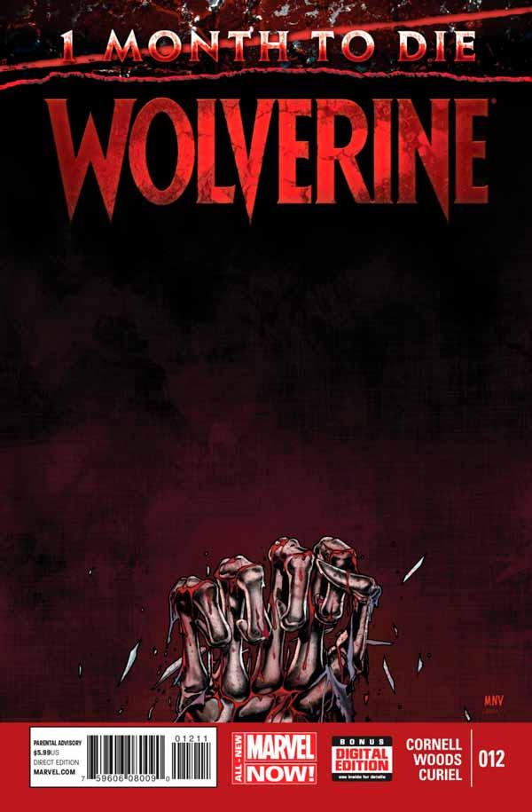 Wolverine Vol 6 #12 - One Month To Die: The Last Wolverine Story Conclusion, Росомаха Том 6 # 12 - Один месяц до смерти: Последняя история Росомахи, смерть Логана комиксы Марвел