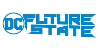 комиксы Future State, Будущее состояние Дс, комиксы ДиСи